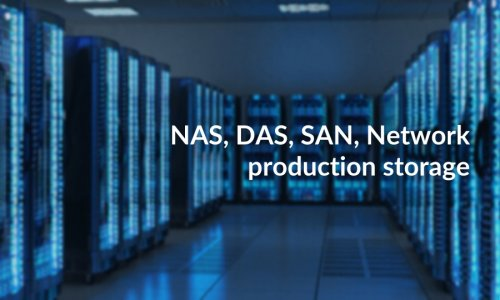 DAS, NAS, Network Production Storage. Which Storage for which Use?